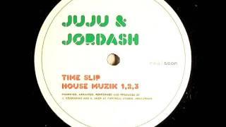 Juju & Jordash - House Muzik 1,2,3 (2007)