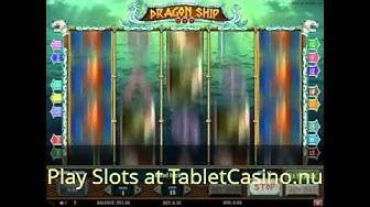Dragon Ship Slot - Play tablet Casino games for Free