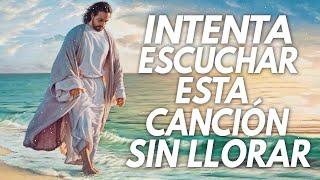 LA CANCIÓN CRISTIANA MAS HERMOSA DEL MUNDO 2020 || INTENTA ESCUCHAR ESTA CANCIÓN SIN LLORAR