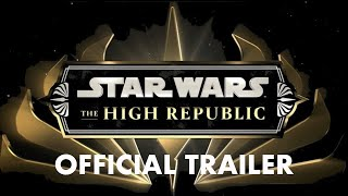 star-wars-the-high-republic-official-trailer