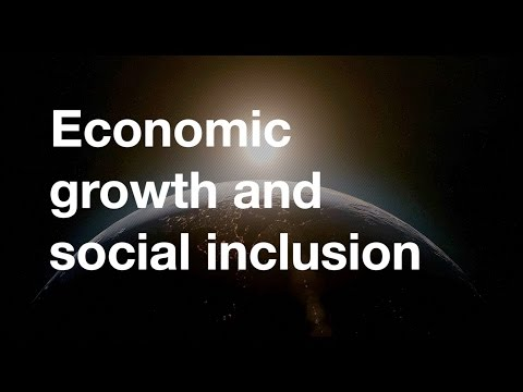 Economic Growth And Social Inclusion