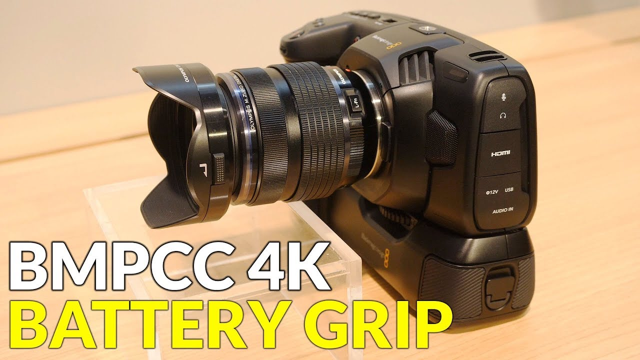 Battery Grip For Blackmagic Pocket Cinema Camera 4k Youtube