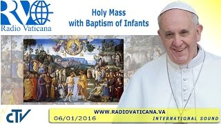 Eucharist with Baptism of infants - 2016.01.10