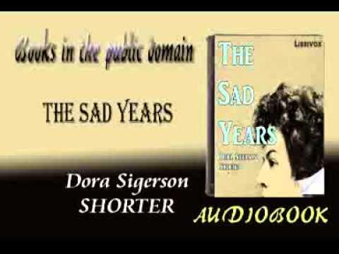 The Sad Years audiobook Dora Sigerson SHORTER