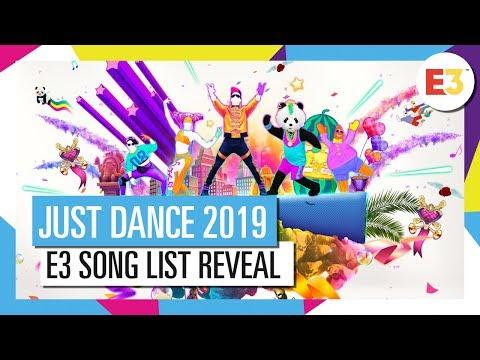 JUST DANCE 2019 – E3 Reveal (Song List part 1)