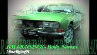 """RAY MUNNINGS """"Funky Nassau"""""""