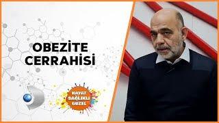 Obezite Cerrahisi | Prof. Dr. Mehmet Ali Yerdel | Hayat Sağlıklı Güzel