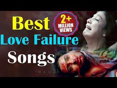 Love Failure - Sad Songs | Emotional Songs | Volga Videos | 2017