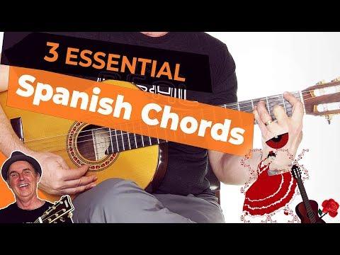 3 Essential Spanish Guitar Chords | Spanish Flamenco Guitar [Tutorial]