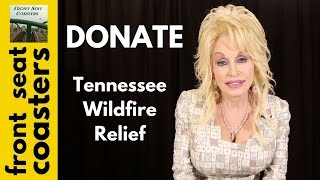 "Donate & Help Gatlinburg TN Fire Victims -- Dollywood & Dolly Parton Announce ""My People Fund"""