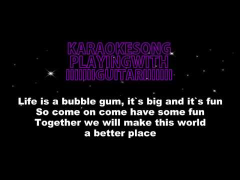 CJR Life is Bubble Gum (Acoustic Karaoke Version)