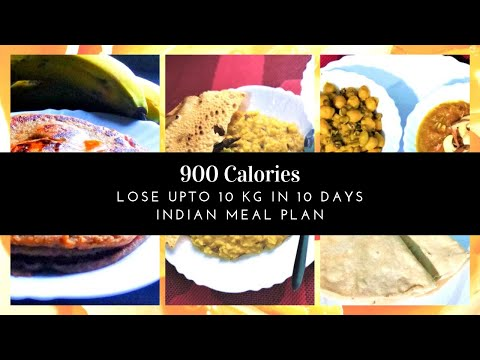 How to Lose Weight Fast 10Kgs in 10 Days | 900 Calories Diet / Meal Plan | Full Day Indian Meal Plan