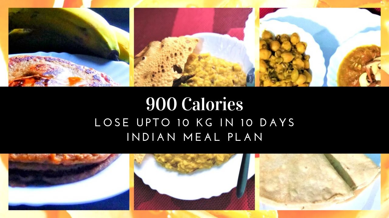 900 Calorie Diet Indian how to lose weight fast 10kgs in 10 days | 900 calories diet