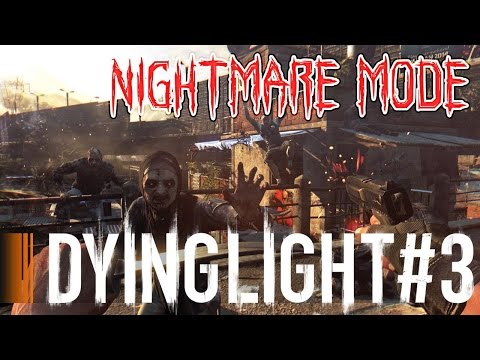 THE BIGGEST PSYCHOPATH IN EXISTENCE - Dying Light Nightmare Gameplay Part 3