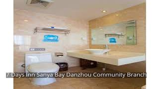 7 Days Inn Sanya Bay Danzhou Community Branch
