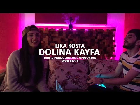 LIKA KOSTA - DOLINA KAYFA / Долина Кайфа [EXCLUSIVE COVER] [Prod. Hov Grigoryan]
