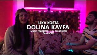 LIKA KOSTA - DOLINA KAYFA / Долина Кайфа [EXCLUSIVE COVER] [Prod. Hov Grigoryan]