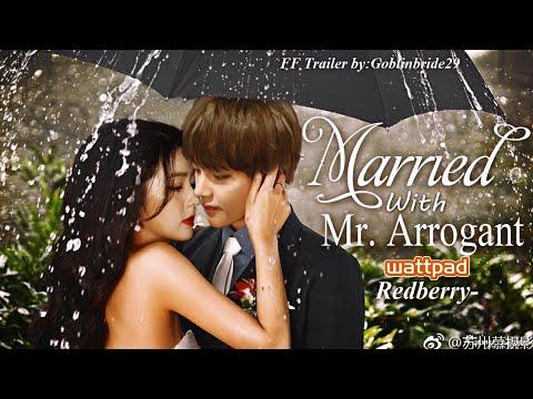 [Wattpad Trailer]Married With Mr Arrogant♡