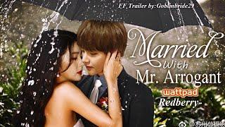 Wattpad Married With Mr.Arrogant♡