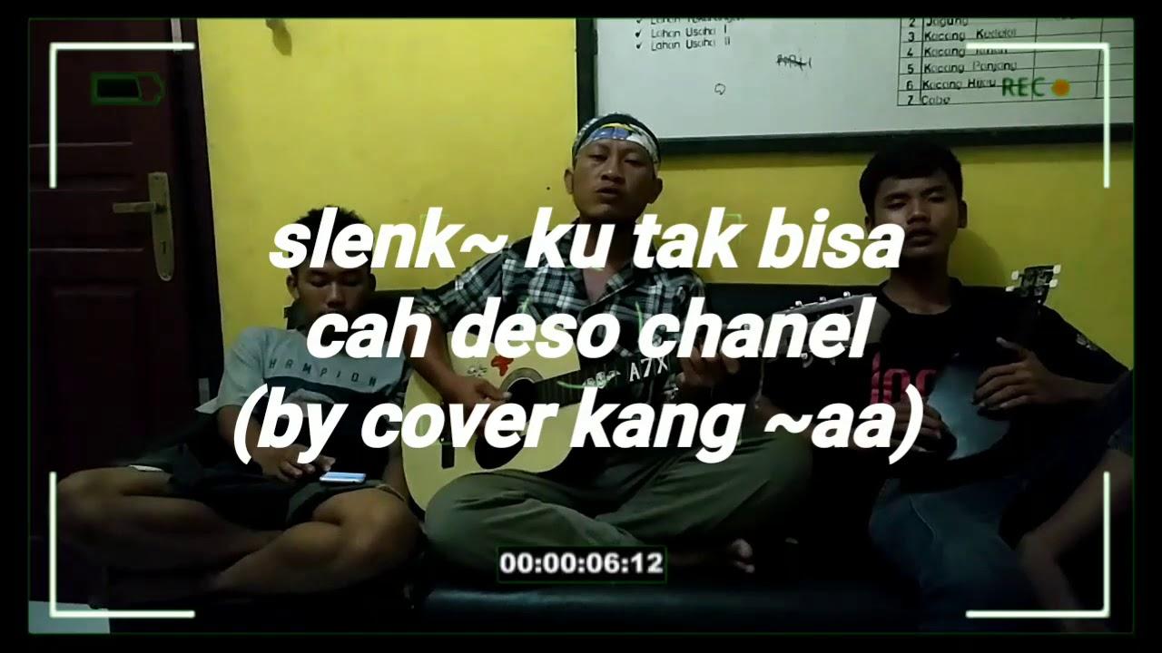 Slank Ku Tak Bisa {by Cover Kang Aa }