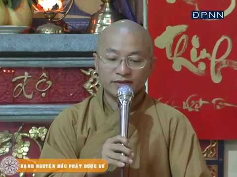 Hạnh nguyện Phật Dược Sư - Thích Nhật Từ