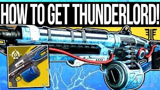Destiny 2 | How to Get THUNDERLORD! - Exotic Machine Gun Review & Full Quest Guide!