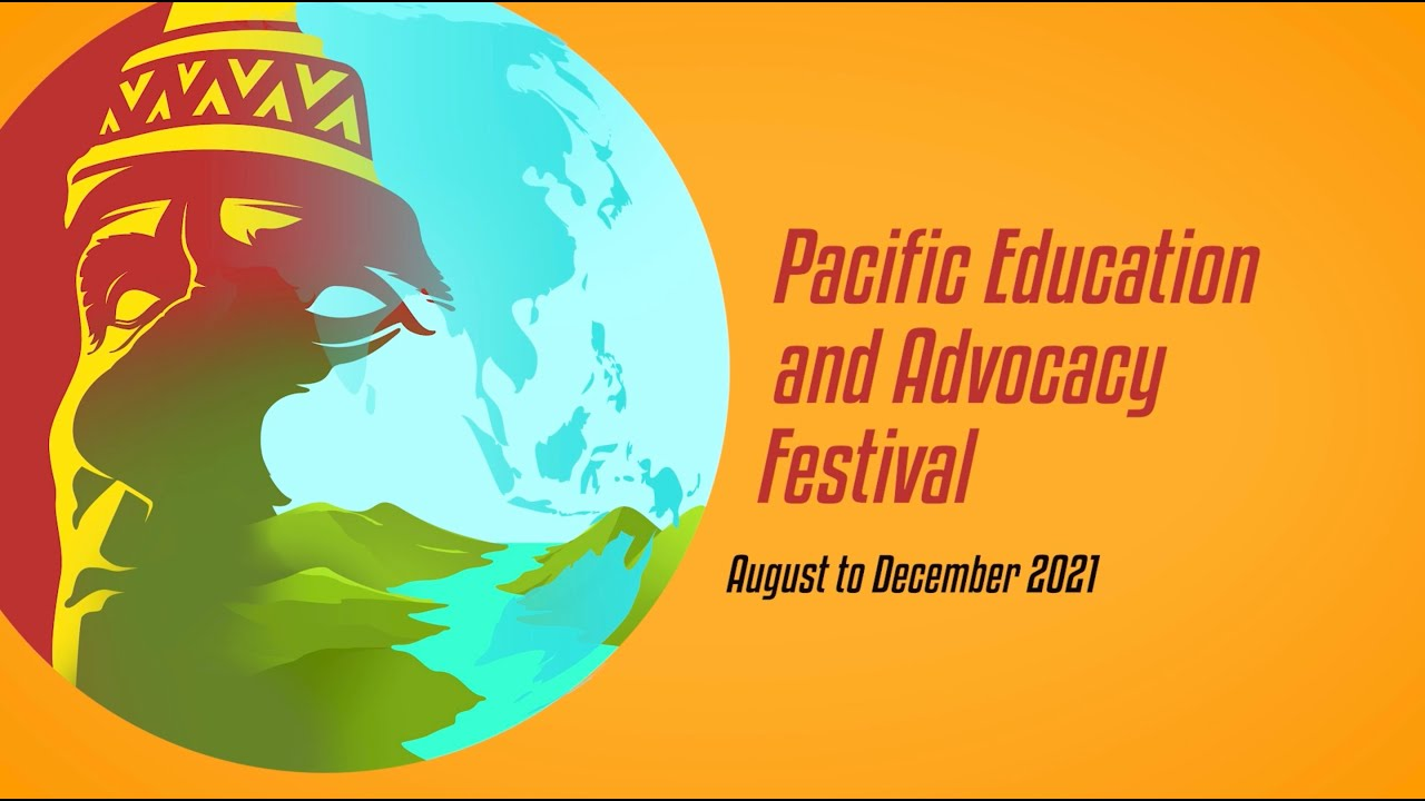Pacific Education and Advocacy Festival