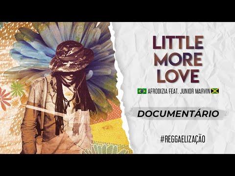 Afrodizia feat Junior Marvin -  Little More Love [Teaser]