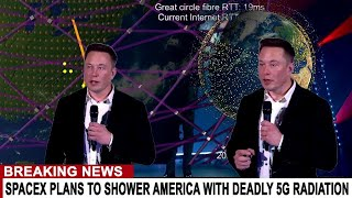 BREAKING: ELON MUSK'S SPACE X DEATH GRID (STARLINK) PREPARES TO SHOWER AMERICA WITH RADIATION