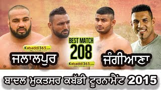 #208 Best Match | Jalalpur vs Jangiana | Badal Muktsar | Kabaddi Tournament | By Kabaddi365.com