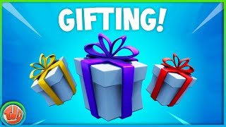 * BREAKING * GIFTING IS FINALLY HERE!! WATCH FAST HOW IT WORKS!! -Fortnite: Battle Royale