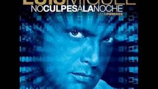 LUIS MIGUEL - Sol, Arena & Mar(Danny Saber Club Mix-No Culpes a la Noche Club Remixes)