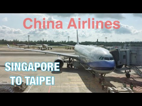 China Airlines Flight Report CI752 Singapore to Taipei