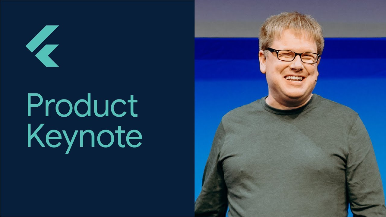 Product Keynote (Flutter Interact '19)