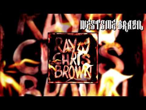 Ray J & Chris Brown - Burn My Name (FULL MIXTAPE)