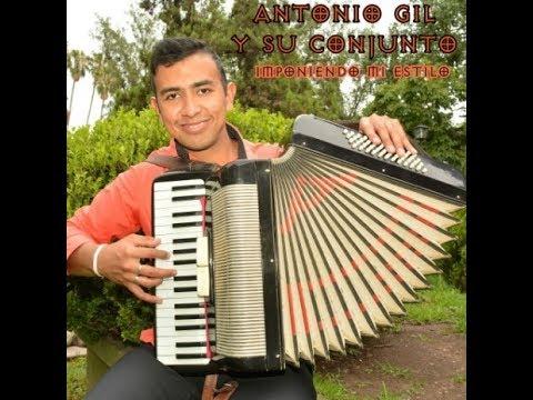 ANTONIO GIL Y SU CONJUNTO 2017 CD COMPLETO Imponiendo Mi Estilo