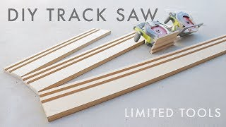DIY Circular Saw Track Saw Guide | Limited Tools