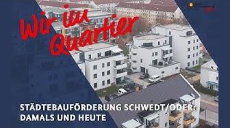 Schwedt/Oder – Städtebauförderung damals und heute