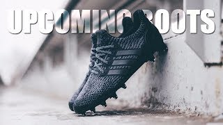 Upcoming Football Boots in 2018