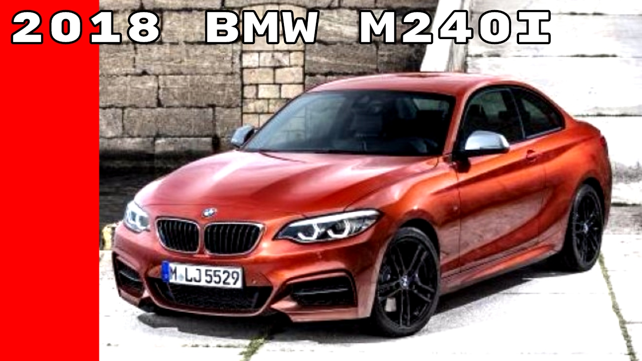 2018 Bmw M240i Youtube