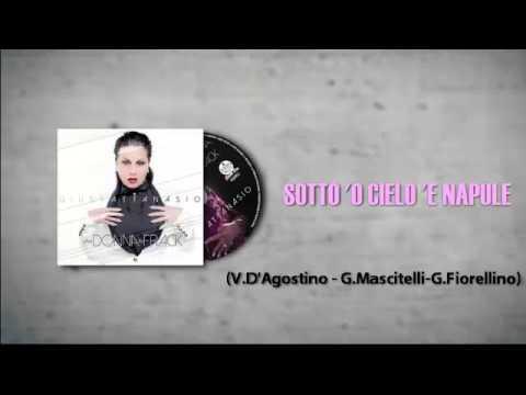 Giusy Attanasio - SOTTO 'O CIELO 'E NAPULE