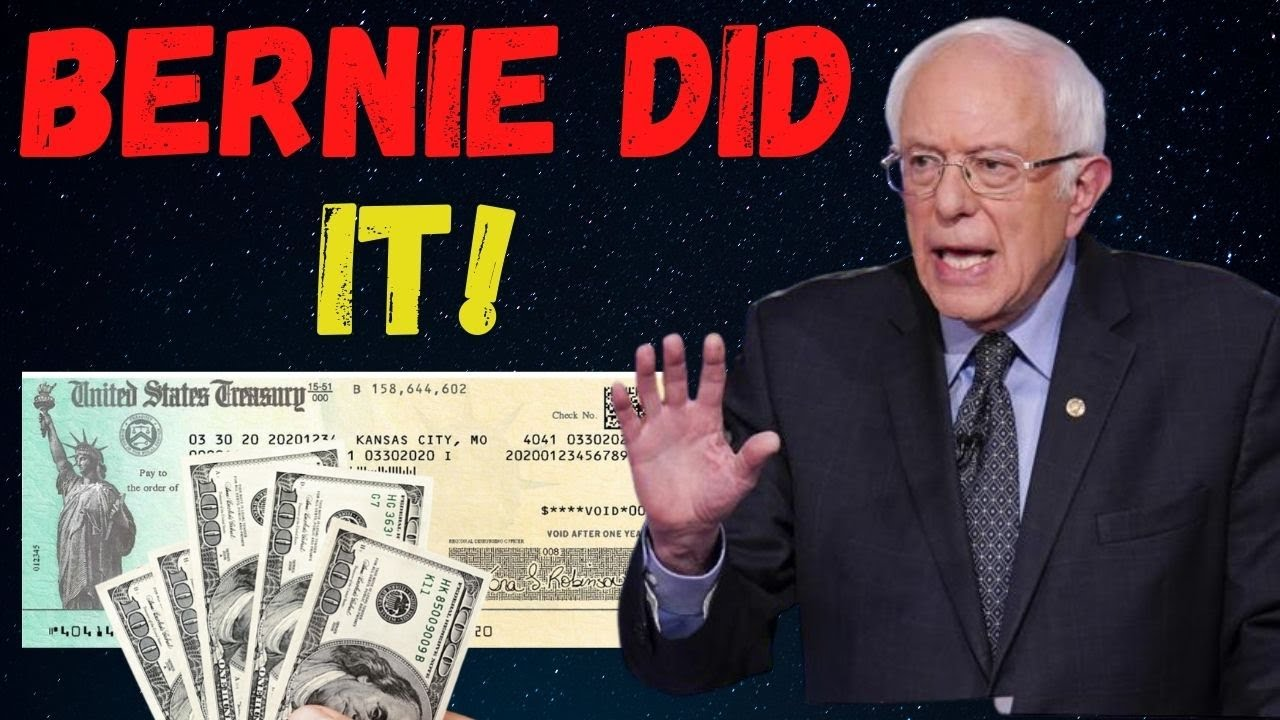 WOW! BERNIE DID IT!! Fourth Stimulus Check Update Today 2021 & Daily News