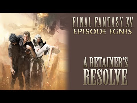 Final Fantasy XV OST A Retainer's Resolve Boss ( SPOILERS )