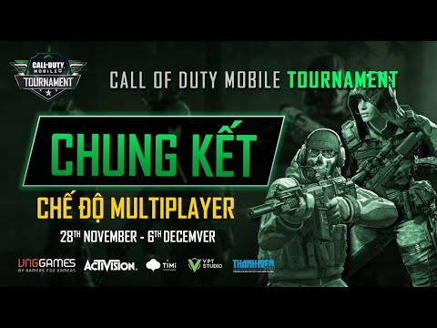 CHUNG KẾT | CALL OF DUTY: MOBILE TOURNAMENT