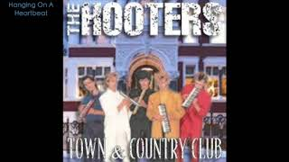 The Hooters - Live At The Town & Country Club, London - 16/03/88 (As broadcast by the BBC)
