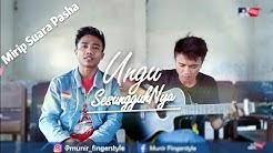 Suara mirip pasha!.. UNGU ~ SESUNGGUHNYA (cover) By Munir Fingerstyle ft. Santoso  - Durasi: 3:53.