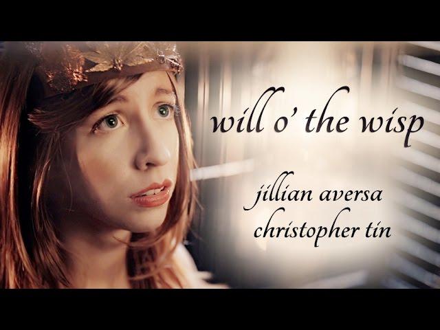 "Music Video: ""Will o' the Wisp"" by Jillian Aversa & Christopher Tin"