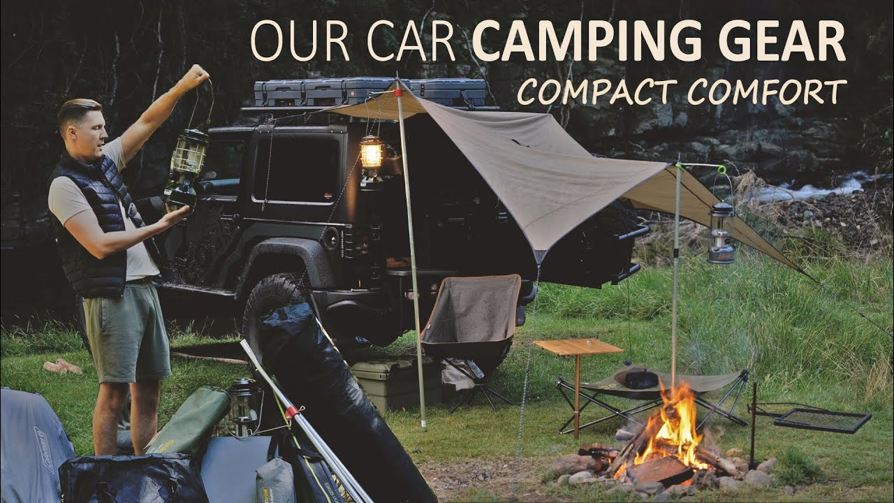 Our Car camping gear essentials [ compact vs comfort, the good and the bad ]
