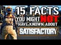 15 Facts You Might Not Know About Satisfactory