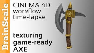 Low poly Axe - Texturing time-lapse - CINEMA 4D